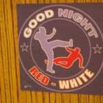 Good Night Red White - Sticker in der Münchner U-Bahn